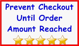 Prevent Checkout Until Order Amount Reached