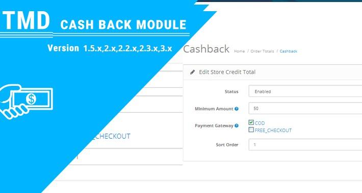 Cashback Module(1.5.x , 2.x & 3.x )