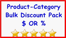 Product-Category Bulk Discount Pack $ OR %
