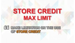 Store Credit Maximum Limitation