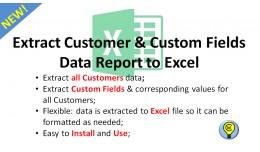 Extract Customer&Custom Fields Report to Excel