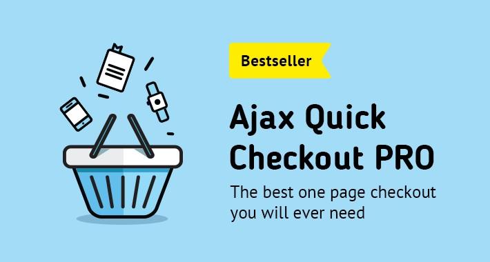AJAX Quick Checkout PRO (One Page Checkout, Fast Checkout)