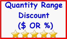 Quantity Range Discount ($ OR %)