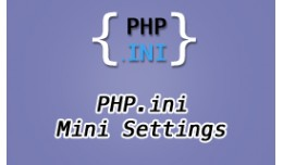 PHP.ini Mini Settings
