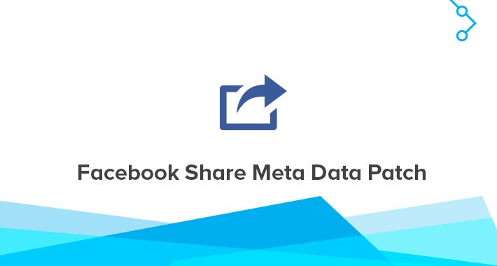 Facebook Share Meta Data Patch