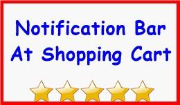 Notification Bar At Shopping Cart