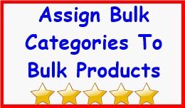 Assign Bulk Categories To Bulk Products