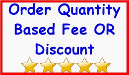 Order Quantity Based Fee OR Discount