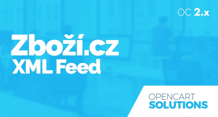 Zboží.cz XML Feed produktov pre OC 2.x