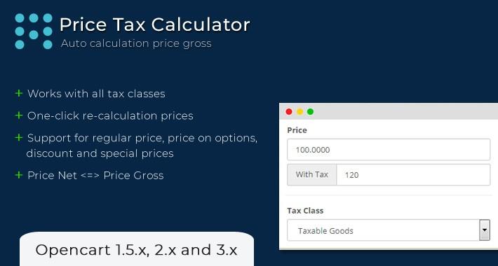 OpenCart - Tax Calculator (Auto Calculation Price Gross)