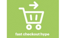 Fast Checkout Hype
