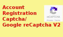Account Registration Captcha / Google reCaptcha V2