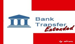Bank Transfer Extended