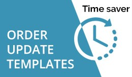 Order Update Templates - time saver