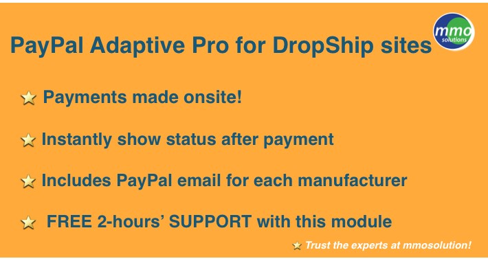 Paypal Adaptive PRO  -- designed for Dropship sites