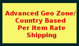 Geo Zone  / Country Based Per Item Shipping