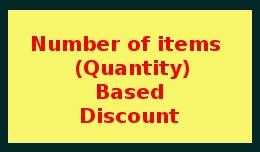 Number of Items Based Discount / Quantity Based ..