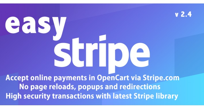 (1.5/2.x/3.x) Stripe Online Payments for OpenCart