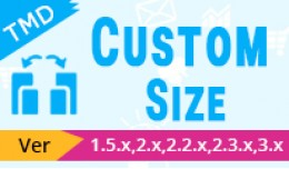 Custom Size option (1.5.x , 2.x & 3.x)(ocmod..