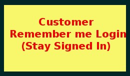 Remember Me User Login (Stay Signed In)