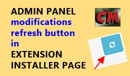 Admin modifications refresh button in installer ..
