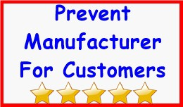 Prevent Manufacturer For Customers