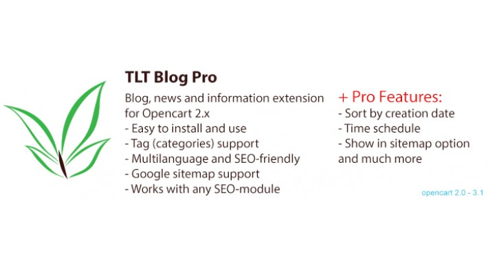 TLT Blog Pro: Blogs and Information Extension for Opencart