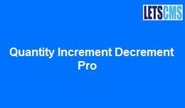 Quantity Increment Decrement Pro