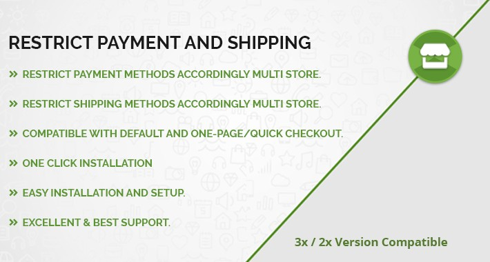 Restrict Payment and Shipping Methods Based on Multi Store