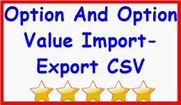 Option And Option Value Import-Export CSV