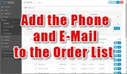 Add the Phone anf E-Mail to the Order List