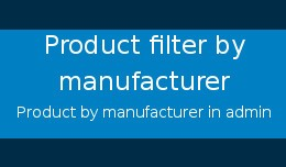 Product filter by Manufacturer