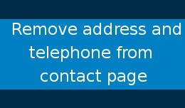 Remove Address and Telephone from Contact Page
