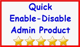 Quick Enable-Disable Admin Product