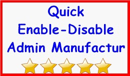 Quick Enable-Disable Admin Manufacturer