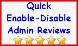 Quick Enable-Disable Admin Reviews