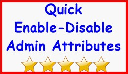 Quick Enable-Disable Admin Attributes