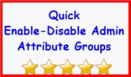Quick Enable-Disable Admin Attribute Groups