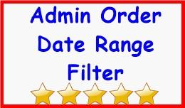 Admin Order Date Range Filter