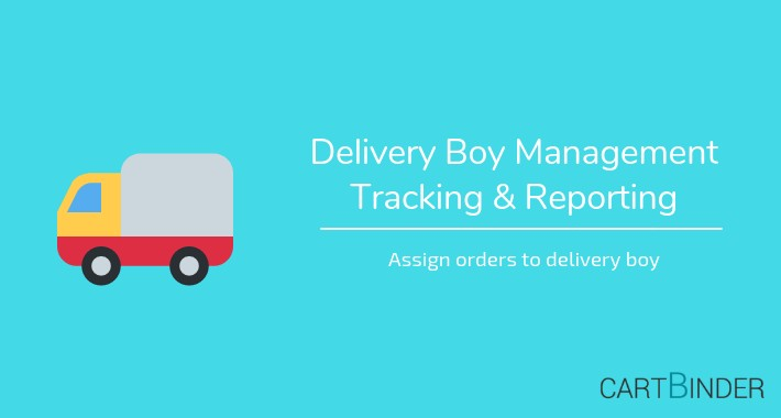 Delivery Boy Management: Tracking , Reporting & Export