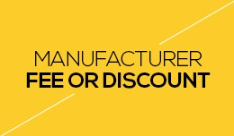 Manufacturer Fee or Discount