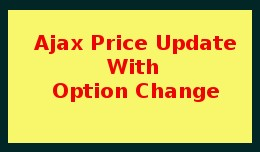 Ajax Price Update With Option Change