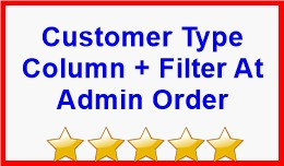 Customer Type Column + Filter At Admin Order