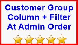 Customer Group Column + Filter At Admin Order