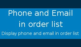 Phone and email in Order list