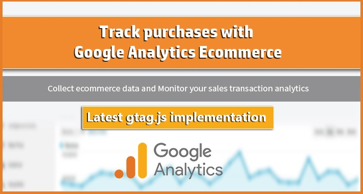 Sales Transaction with Google Analytics Ecommerce