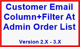 Customer Email Column+Filter At Admin Order List