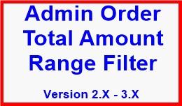 Admin Order Total Amount Range Filter