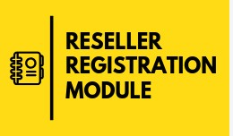RESELLER REGISTRATION MODULE