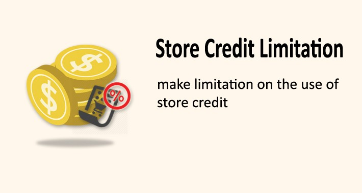Store Credit Limitation